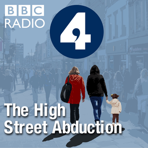 Podcast The High Street Abduction