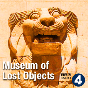 Podcast Museum of Lost Objects