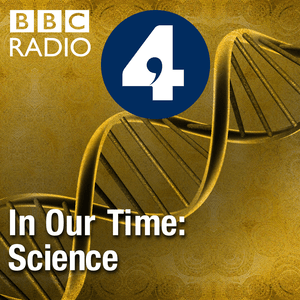 Podcast In Our Time: Science