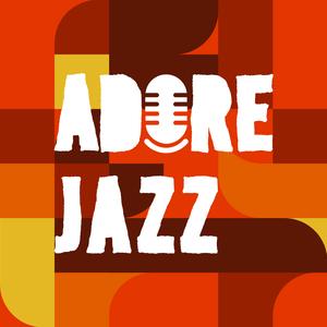 Radio 1.FM - Adore Jazz