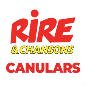 Radio Rire & Chansons - Canulars