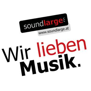 soundlarge – Wir lieben Musik.