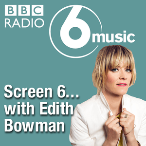 Podcast Screen 6 with Edith Bowman