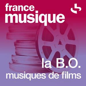 Radio France Musique - La B.O. Musiques de films
