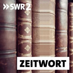 Podcast SWR2 Zeitwort - Erinnerung an historische Daten