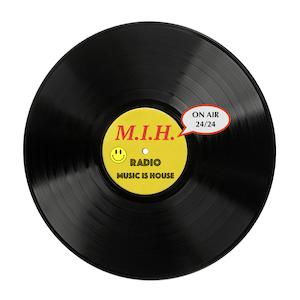 Radio M.I.H - Music Is House