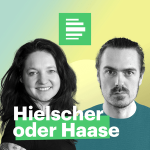 Podcast Hielscher oder Haase - Deutschlandfunk Nova