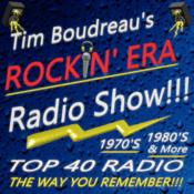 Radio Tim Boudreau's Rockin' Era Radio