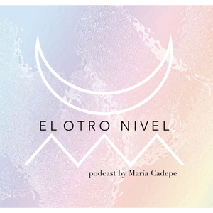 Podcast El Otro Nivel