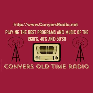 Radio Conyers Old Time Radio