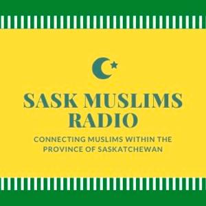 Radio Saskatchewan Muslims Radio