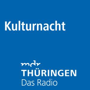 Podcast MDR THÜRINGEN - Kulturnacht