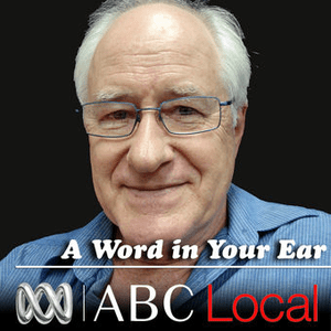 Podcast ABC Brisbane - A word in your ear