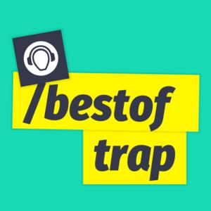 Radio Best of Trap