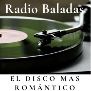 Radio Radio Baladas El Disco mas Romántico