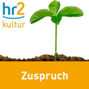 Podcast hr2 kultur - Zuspruch