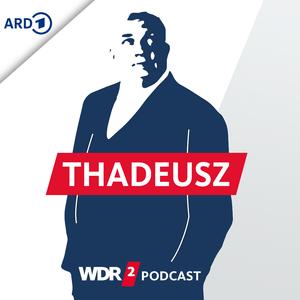 Podcast WDR 2 Jörg Thadeusz